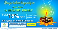 Niramaya Diwali Special Discount Offer Flat 15% OFF on All Type of HEALTH CHECK-UP With FREE Home Sample Collection Across Delhi/NCR Use Coupon Code: HAPPY15 Valid only for Online Booking from www.niramayahealthcare.com #Diwali #Special #Discount #Offer #Health #Checkup