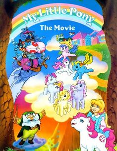 """Fun """"My Little Pony The Movie"""" poster. :)"""