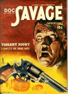 Doc Savage- pulp fiction hero of the 1930s & 40s
