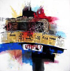 UTOPIE - Peinture,  120x120 cm ©2014 par Justin EBANDA -