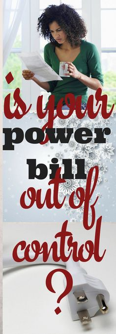 Is your power bill out of control?
