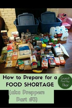 How to Prepare Yourself for a Food Shortage (aka Prepping Part - Raising Fairies and Knights The Best Ideas also for Emergency Preparedness Food Storage, Prepper Food, Emergency Food Supply, Emergency Preparation, Emergency Supplies, Disaster Preparedness, Food For Emergencies, Best Emergency Food, Hurricane Preparedness