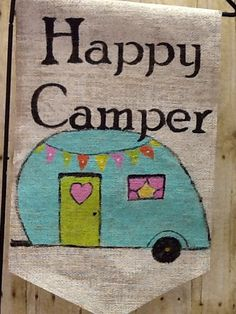 Happy Camper Burlap Yard Flag by Burlapulous on Etsy, $20.00
