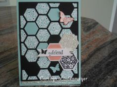 Carolyn's Card Creations: For my Friend Hex Hive Class Card Scrapbooking, Scrapbook Pages, Friendship Cards, Stamping Up Cards, Card Making Inspiration, Homemade Cards, Cardmaking, Stampin Up, Greeting Cards
