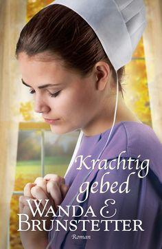 Krachtig gebed – Wanda E. Brunstetter
