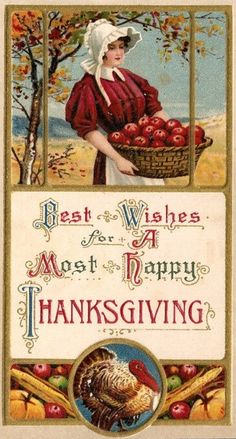"Yester-year woman carrying basket of freshly picked apples, vintage Thanksgiving postcard | ""Best wishes for a most happy Thanksgiving"""