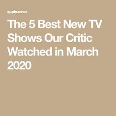 From our critic picks the best new TV series she watched this month Best New Tv Series, Best New Tv Shows, Newest Tv Shows, Mtv Shows, Latest Celebrity News, Show Us, Critic, Apple News, Hollywood Celebrities