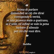 Risultati immagini per buddha citazioni italiane on pinterest