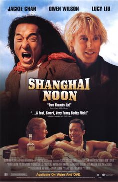 Shanghai Noon Movie Poster Used Lucy Liu, Jackie Chan, Owen Wilson See Movie, Movie List, Film Movie, Chan Kong Sang, Movies Showing, Movies And Tv Shows, Karate, Eric Chen, Shanghai Noon