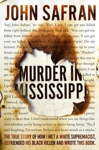 Booktopia has Murder in Mississippi, The True Story of How I Met a White Supremacist, Befriended His Black Killer, and Wrote This Book. by John Safran. Buy a discounted Paperback of Murder in Mississippi online from Australia's leading online bookstore. Love Reading, Reading Lists, Book Lists, Reading Den, I Love Books, Good Books, Books To Read, Free Books, Detective