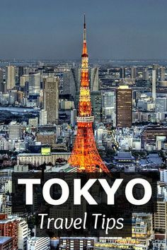 Travel Tips - Things to Do in Tokyo, Japan #JapanTravelHolidays