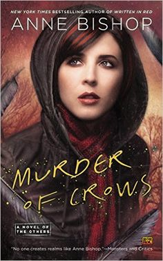 AmazonSmile: Murder of Crows: A Novel of the Others eBook: Anne Bishop: Kindle Store
