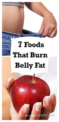 Craving for a quick snack but wanting to reduce fat on your midsection? Forget the junk foods and sweets. Instead, try these fat burning foods — to keep your metabolism up to speed!  7 Foods That Burn Belly Fat by  http://prettypumpedup.com/7foods-that-burn-belly-fat/