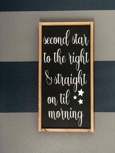 Peter Pan Quote Kids Room Decor Second Star To The Right Wood Sign Boys Nursery Neverland Theme Framed