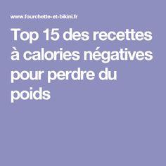Top 15 des recettes à calories négatives pour perdre du poids