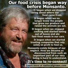 know  the source of your food...support local organic farming