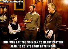 """""""Kid: """"Why are you so mean to Harry Potter?"""" Alan Rickman: points from Gryffindor. Harry Potter Love, Harry Potter Universal, Harry Potter World, Harry Potter Memes, Potter Facts, The Burrow Harry Potter, James Potter, Movies Quotes, Funny Quotes"""