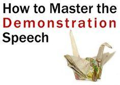 Avoid disaster. Master the demonstration speech.