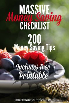 Massive Money Saving Checklist | 200 Money Saving Tips. How would you like to save thousands of dollars over the course of a year? Without feeling like you're living a life of constant denial? You would? Download your free Massive Money Saving Checklist  and start applying all those money saving tips today!  - Smart Money, Simple Life