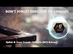 Uplink & Jason Gewalt - Euphoria [NCS Release] - Best Electro House 2017...
