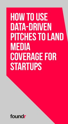 How to Use Data-Driven Pitches to Land Media Coverage for Startups Promote Your Business, Start Up Business, Starting A Business, Online Business, Business Coaching, Business Entrepreneur, Foundr Magazine, Email Subject Lines, Blog Names