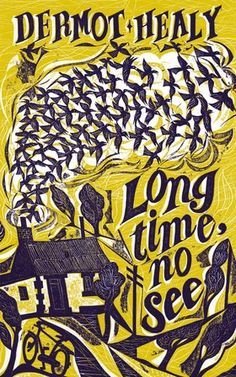 'Long Time, No See' by Dermot Healy. Illustration by Charles Shearer.