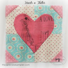 "= free pattern = The Splendid Sampler ""Hearts a Flutter"" :  applique tutorial by Charise Creates. Pattern by Pat Sloan."