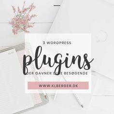 3 WordPress plugins der gavner dine besøgende