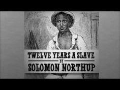Twelve Years a Slave - Solomon NORTHUP - Full Free Audio Book - YouTube