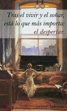 """Antonio Machado: """"Tras el vivir y el soñar, está lo que más importa: el despertar"""".-un  22 de febrero de 1939, fallecía en Colliure Antonio Machado."""