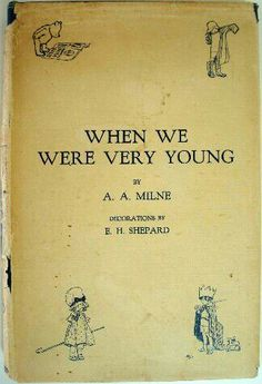 E H Shepard; When we were very young
