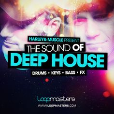 Harley & Muscle Present The Sound Of Deep House from Loopmasters