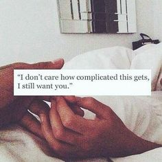 The Personal Quotes - Love Quotes , Life Quotes , Relationships Love Quotes Photos, Best Love Quotes, Romantic Love Quotes, Love Quotes For Him, I Want You Quotes, Sexy Couple, I Still Want You, Hipster Grunge, Indie Hipster