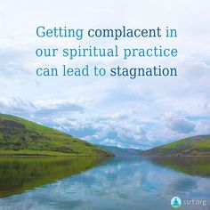 Getting complacent in our spiritual practice can lead to stagnation. Just like a student who stays in 3rd grade begins to find the material not challenging anymore after some time, a seeker who doesn't go to the next level in their spiritual practice also begins to experience stagnation. Increasing our spiritual practice qualitatively and quantitatively ensures one does not stagnate.  #gettingcomplacent #spiritualpractice #stagnation Spiritual Guidance, Spiritual Practices, Spiritual Growth, Spirituality, Challenges, Advice, Student, Canning, Spiritual