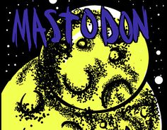 "Check out new work on my @Behance portfolio: ""MASTODON GIGPOSTER"" http://be.net/gallery/50352047/MASTODON-GIGPOSTER"