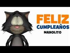 FELIZ CUMPLEAÑOS MANOLITO - YouTube