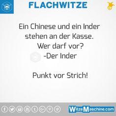 Flachwitze #275 - Chinese und Inder = Punkt vor Strich