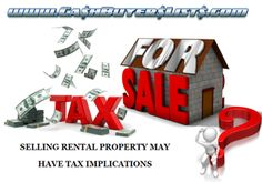 Selling rental property may have tax implications