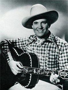 Gene Autry.....singing cowboy