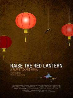 大红灯笼高高挂. Raise The Red Lantern. by Zhang Yimou and starring Gong Li. Beautiful. Tragic.