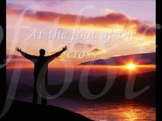 At The Foot of The Cross by Kathryn Scott video.  I can trade these ashes in for beauty....and You've won my heart!
