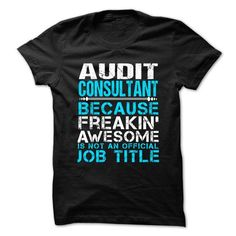 AUDIT-CONSULTANT - Freaking Awesome T Shirts, Hoodies Sweatshirts