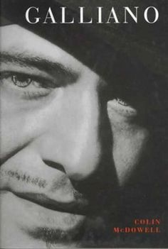 John Galliano by Colin McDowell