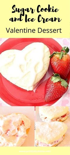 Valentines ice cream dessert with lemon sugar cookies with a dusting a sugar and filled with strawberries and ice cream. Valentines Breakfast, Valentines Day Desserts, Chocolate Dipped Fruit, Chocolate Desserts, Ice Cream Desserts, Lemon Desserts, Baking Recipes, Cookie Recipes, Dessert Recipes