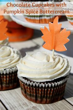 Chocolate Cupcakes with Pumpkin Spice Buttercream - a yummy way to ...
