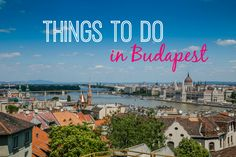You could spend a week in Budapest and barely scratch the surface. These things to do in Budapest should make the list, no matter how long you stay.