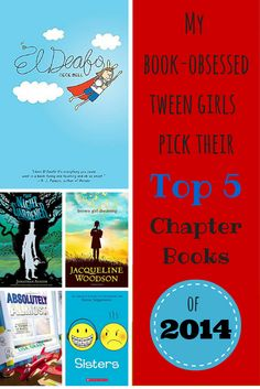 My nearly 10 and 12 year old daughters pick the best chapter books of 2014.
