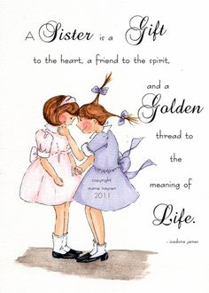 Sister quotes to both of my sisters I Love My Sister, Best Sister, Sister Friends, Sister Gifts, To My Daughter, My Love, Daughters, Sister Poems, Sister Sister