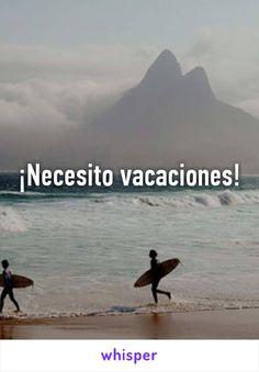 ¡Necesito vacaciones!
