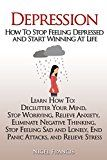 Free Kindle Book -   Depression: How To Stop Feeling Depressed and Start Winning At Life (How To: Declutter Your Mind, Stop Worrying, Relieve Anxiety, Eliminate Negative Thinking, End Panic Attacks, and Relieve Stress) Check more at http://www.free-kindle-books-4u.com/education-teachingfree-depression-how-to-stop-feeling-depressed-and-start-winning-at-life-how-to-declutter-your-mind-stop-worrying-relieve-anxiety-eliminate-negative-thinking-end-pani/